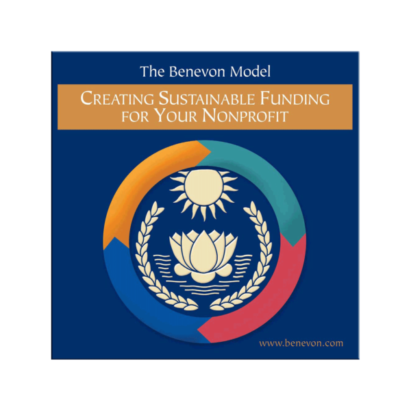 Benevon Creating Sustainable Funding For Your Nonprofit DVD - 55 minutes
