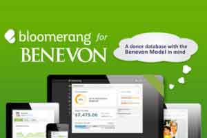 Bloomerang for Benevon is a special version of the Bloomerang software that incorporates Benevon's model for engaging and developing relationships with individual donors.